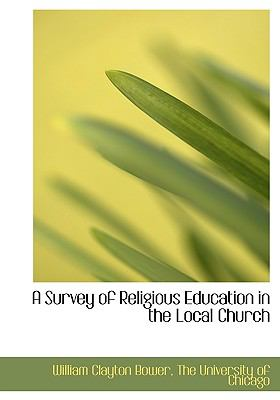 Survey of Religious Education in the Local Church N/A edition cover