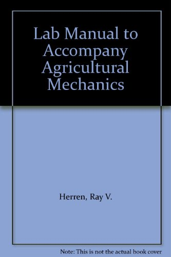 Lab Mnl-Agricultural Mechanics 5th 2006 9781401859589 Front Cover