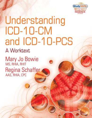 Understanding ICD-10-CM and ICD-10-PCS - A Worktext   2011 edition cover