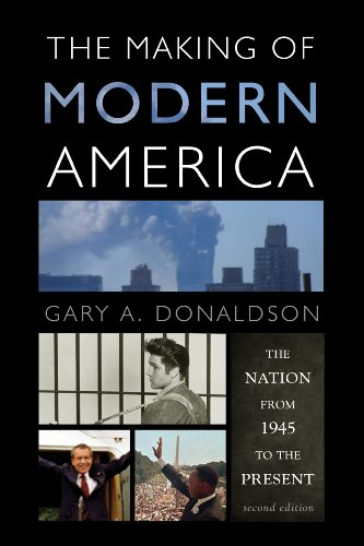 Making of Modern America The Nation from 1945 to the Present 2nd 2012 edition cover