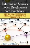 Information Security Policy Development for Compliance ISO/IEC 27001, NIST SP 800-53, HIPAA Standard, PCI DSS V2. 0, and AUP V5. 0  2013 edition cover