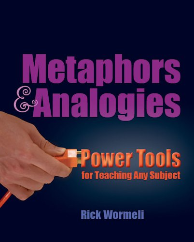 Metaphors and Analogies Power Tools for Teaching Any Subject  2009 edition cover