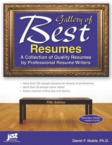 Gallery of Best Resumes A Collection of Quality Resumes by Professional Resume Writers 5th 2012 edition cover