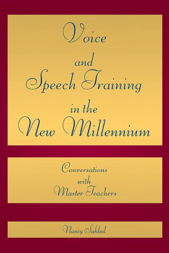 Voice and Speech Training in the New Millennium Conversations with Master Teachers  2011 edition cover