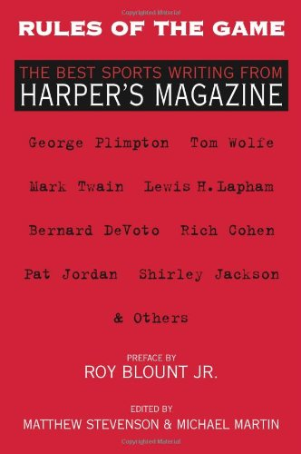 Rules of the Game The Best Sports Writing from Harper's Magazine  2010 edition cover