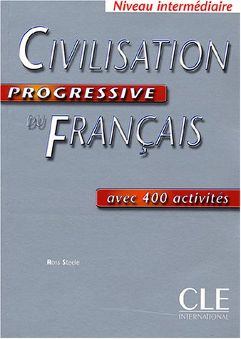 Civilisation Progressive Du Francais 1st 2004 9782090333589 Front Cover