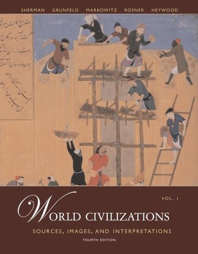 World Civilizations Sources, Images and Interpretations 4th 2006 (Revised) edition cover
