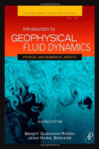 Introduction to Geophysical Fluid Dynamics Physical and Numerical Aspects 2nd 2011 9780120887590 Front Cover