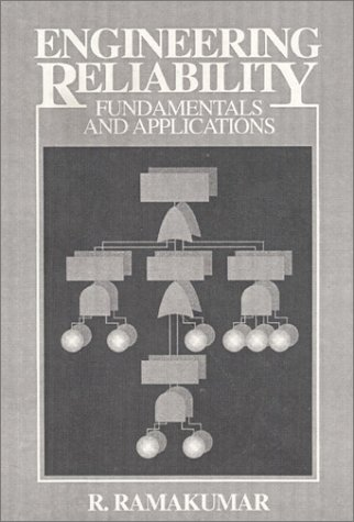 Engineering Reliability Fundamentals and Applications 1st 1993 9780132767590 Front Cover