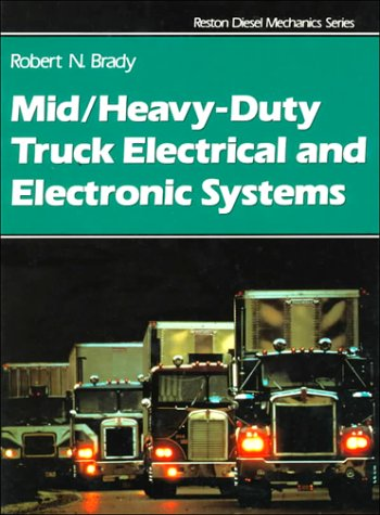 Mid/Heavy Duty Truck Electrical and Electronic Systems   1991 9780133856590 Front Cover