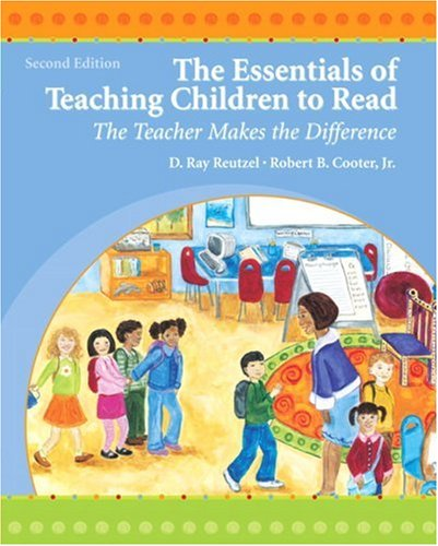 Essentials of Teaching Children to Read The Teacher Makes the Difference 2nd 2009 edition cover