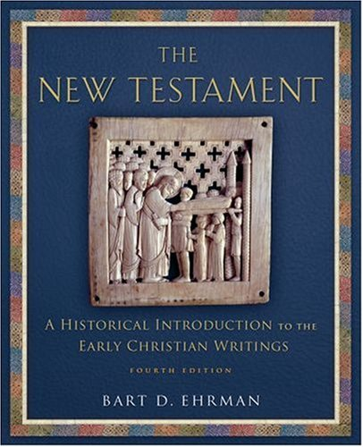 New Testament A Historical Introduction to the Early Christian Writings 4th 2008 edition cover