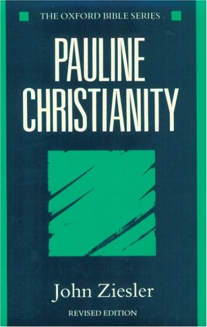 Pauline Christianity  2nd 1990 (Revised) 9780198264590 Front Cover