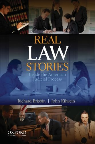 Real Law Stories Inside the American Judicial Process  2009 edition cover