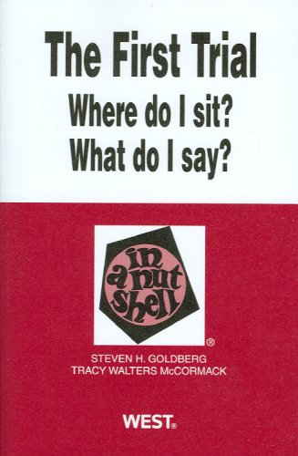 First Trial Where Do I Sit? What Do I Say?  2nd 2009 (Revised) edition cover
