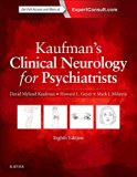 Kaufman's Clinical Neurology for Psychiatrists  8th 2018 9780323415590 Front Cover