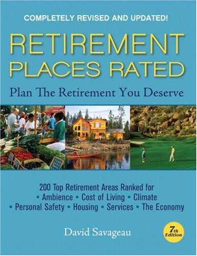 Retirement Places Rated What You Need to Know to Plan the Retirement You Deserve 7th 2007 (Revised) edition cover