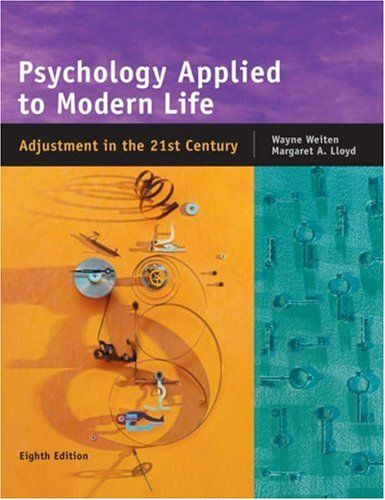 Psychology Applied to Modern Life Adjustment in the 21st Century 8th 2006 (Revised) 9780534608590 Front Cover