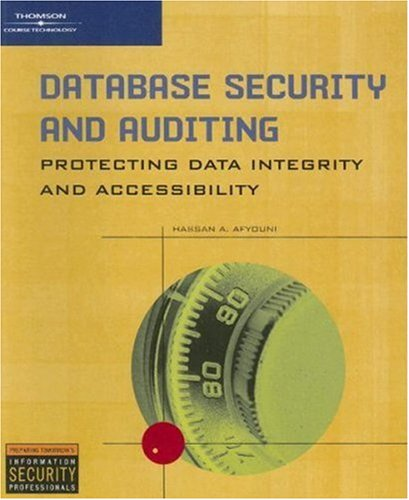 Database Security and Auditing Protecting Data Integrity and Accessibility  2006 edition cover