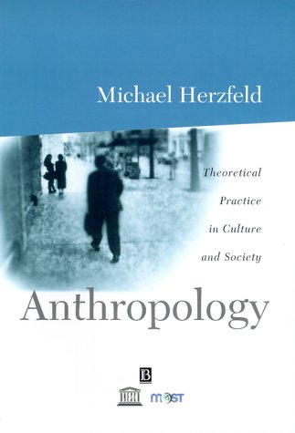 Anthropology Theoretical Practice in Culture and Society  2001 edition cover