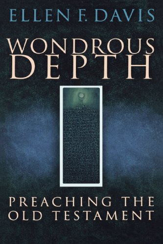 Wondrous Depth Preaching the Old Testament  2005 edition cover