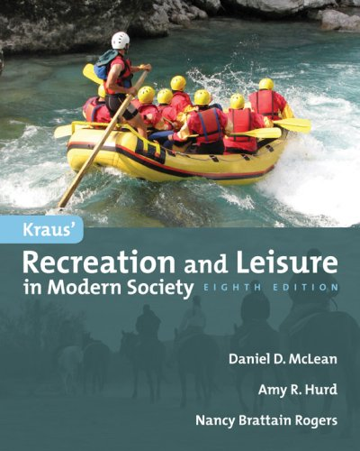 Kraus' Recreation and Leisure in Modern Society  8th 2008 (Revised) edition cover