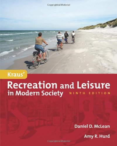 Recreation and Leisure in Modern Society  9th 2012 (Revised) edition cover