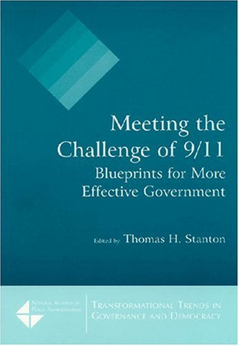 Meeting the Challenge of 9/11 Blueprints for More Effective Government  2007 edition cover