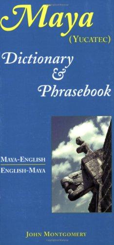Maya-English/English-Maya (Yucatan) Dictionary and Phrasebook  2001 edition cover