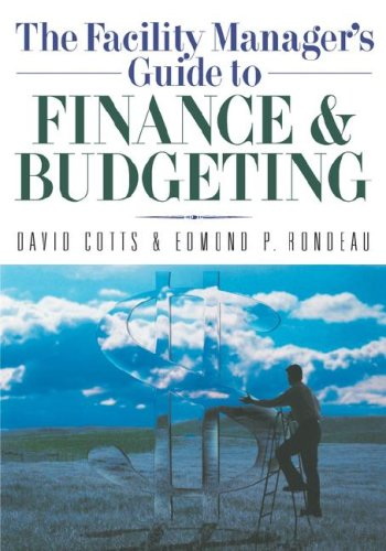 Facility Manager's Guide to Finance and Budgeting   2007 edition cover