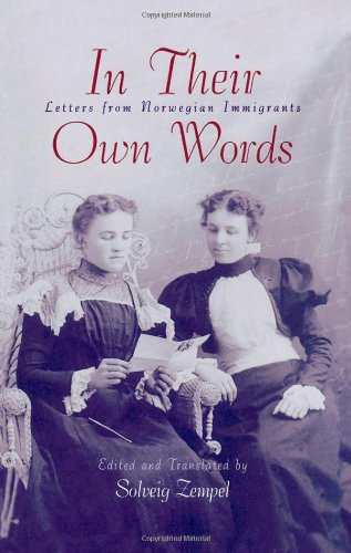 In Their Own Words Letters from Norwegian Immigrants N/A edition cover