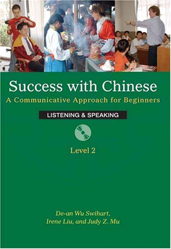 Success with Chinese, Level 2 : A Communicative Approach for Intermediate Learners  2006 edition cover