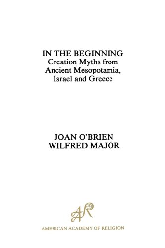 In the Beginning Creation Myths from Ancient Mesopotamia, Israel and Greece  1982 edition cover