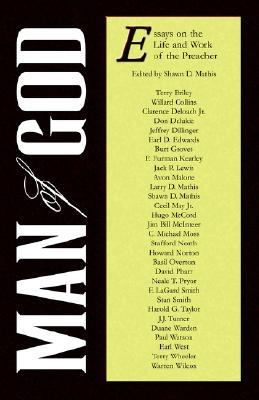 Man of God : Essays on the Life and Work of the Preacher N/A edition cover