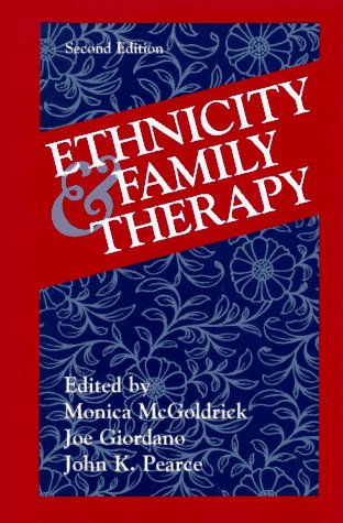 Ethnicity and Family Therapy, Second Edition  2nd 1997 (Revised) edition cover