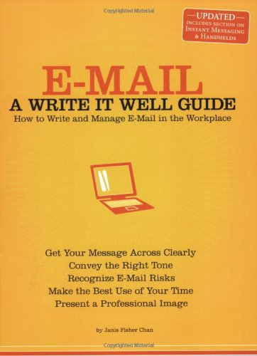 E-Mail How to Write and Manage E-Mail in the Workplace N/A edition cover