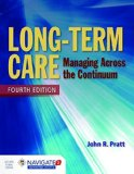 Long-term Care: Managing Across the Continuum  2015 edition cover