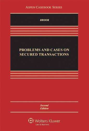 Problems and Cases on Secured Transactions  2nd 2012 (Revised) edition cover