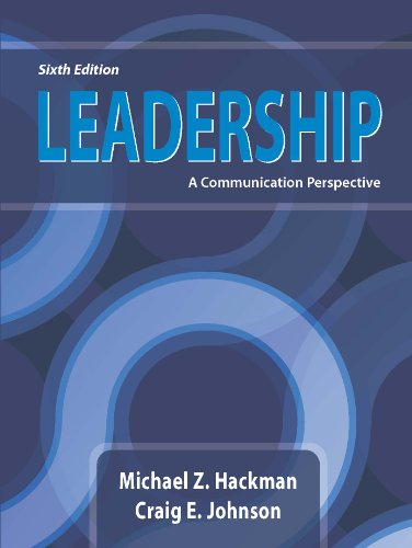 Leadership A Communication Perspective 6th 9781478602590 Front Cover