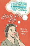 Little Big Life  N/A 9781492251590 Front Cover