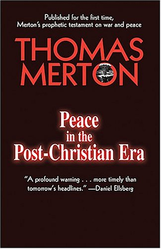 Peace in the Post-Christian Era   2004 edition cover