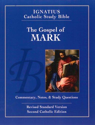 Gospel According to Mark (2nd Ed. ) Ignatius Catholic Study Bible 2nd 2012 edition cover