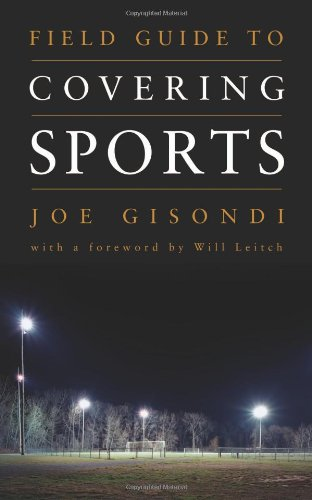 Field Guide to Covering Sports   2010 (Revised) edition cover