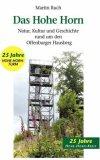 Das Hohe Horn Natur, Kultur und Geschichte rund um den Offenburger Hausberg N/A 9783833432590 Front Cover