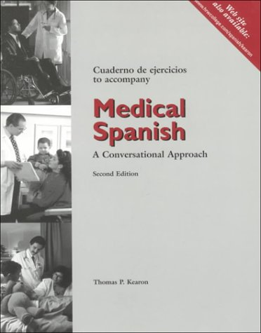 Medical Spanish A Conversational Approach 2nd 2000 (Student Manual, Study Guide, etc.) 9780030266591 Front Cover