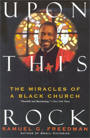Upon This Rock The Miracles of a Black Church N/A edition cover