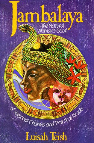 Jambalaya The Natural Woman's Book of Personal Charms and Practical Rituals N/A edition cover