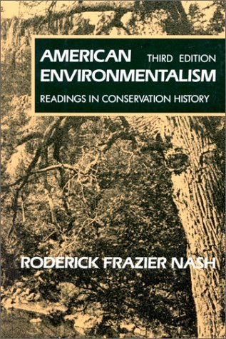 American Environmentalism Readings in Conservation History 3rd 1990 (Revised) edition cover
