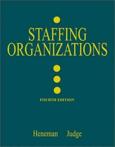 Staffing Organizations  4th 2003 (Revised) 9780072482591 Front Cover