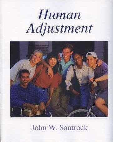 Human Adjustment : John W. Santrock 1st 2006 edition cover